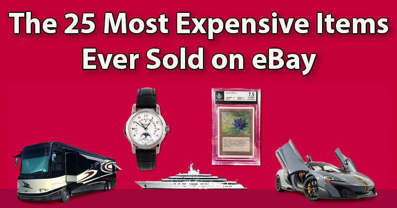 The 25 Most Expensive Things Ever Sold on eBay