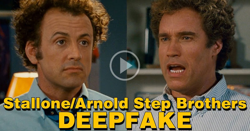 This Stallone and Schwarzenegger Step Brothers Deepfake Cannot beUnseen